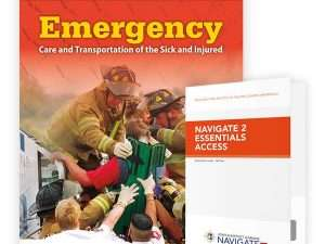 Navigate Essentials Access for Emergency Care and Transportation of the Sick and Injured Eleventh Edition