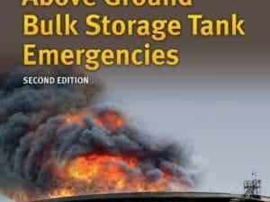 Above Ground Bulk Storage Tank Emergencies Second Edition