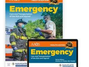 Emergency Care and Transportation of the Sick and Injured Advantage Package Twelfth Edition