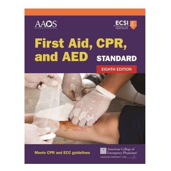 Standard First Aid, CPR, and AED Eighth Edition