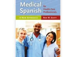 Medical Spanish for Health Care Professionals
