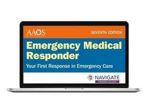 Navigate Premier Access for Emergency Medical Responder: Your First Response in Emergency Care Seventh Edition