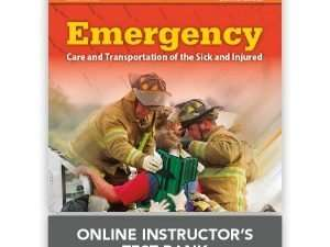 Emergency Care and Transportation of the Sick and Injured Online Instructor's ToolKit Eleventh Edition