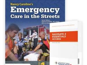 Nancy Caroline's Emergency Care in the Streets, Eighth Edition - Essentials