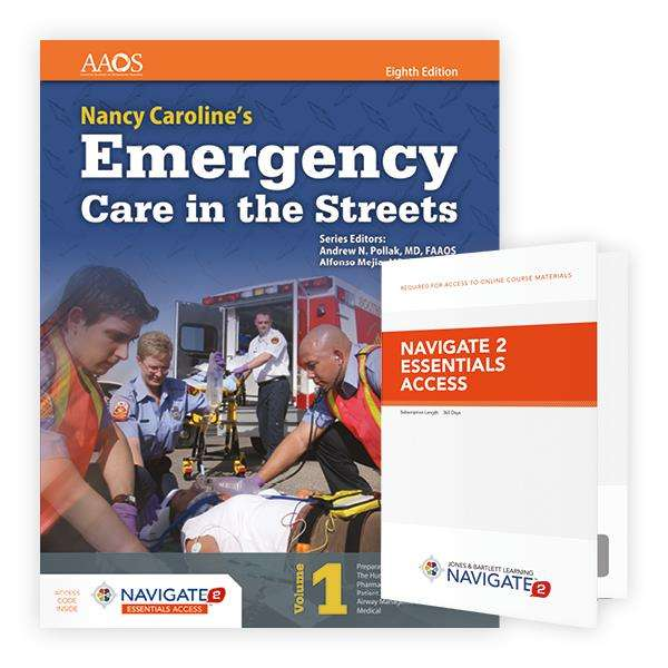 Nancy Caroline's Emergency Care in the Streets Eighth Edition