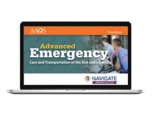 Navigate 2 Premier Access for Advanced Emergency Care and Transportation of the Sick and Injured Third Edition
