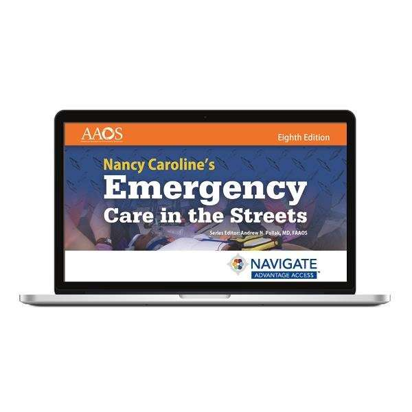Navigate 2 Advantage Access for Nancy Caroline's Emergency Care in the Streets Eighth Edition