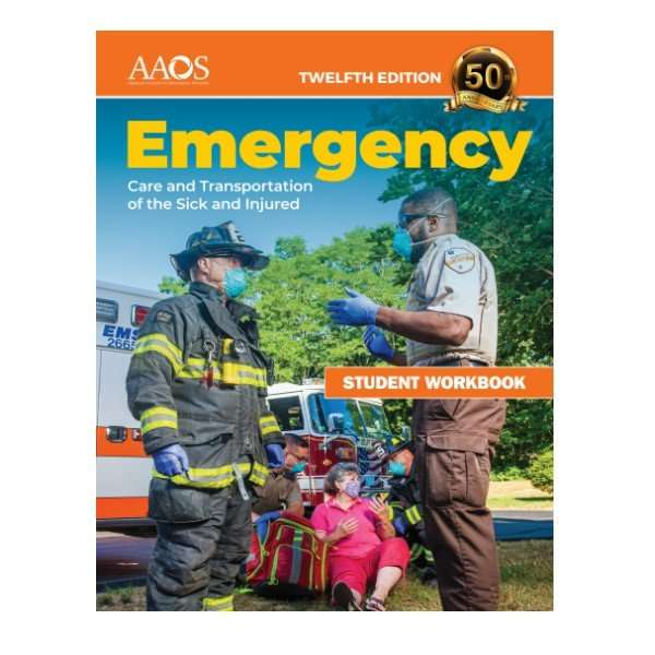 Emergency-Care-and-Transportation-of-the-Sick-and-Injured-Student-workbook