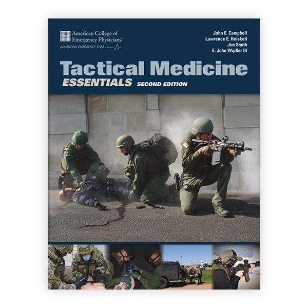 Tactical Medicine Essentials Second Edition